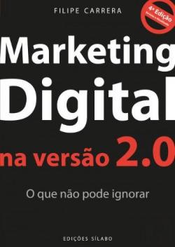 Marketing Digital na versão 2.0 O que não pode ignorar