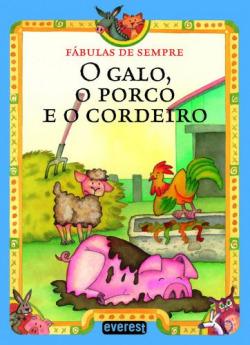 o galo, o porco e o cordeiro