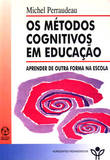 Os Métodos Cognitivos em Educação