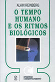 O Tempo Humano e os Ritmos Biológicos