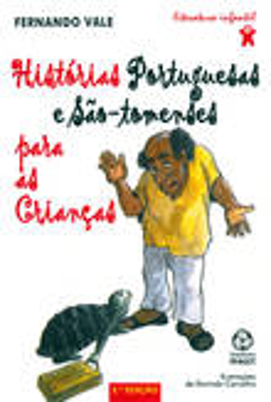 Histórias Portuguesas e SãoTomenses para as Crianças