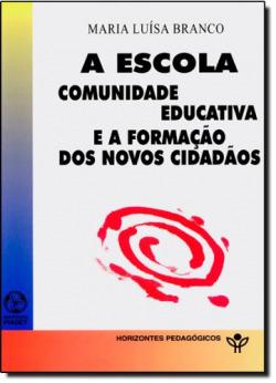 A escola comunidade educativa e formacion novos