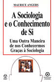 A Sociologia e o Conhecimento de si