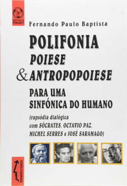 Polifonia poiese & antropopoiese para sinfónica do humano