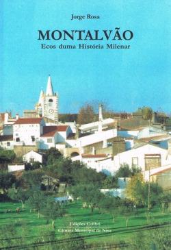 MONTALVÃO ECOS DE UMA HISTÓRIA MILENAR