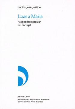 LOAS A MARIA RELIGIOSIDADE POPULAR EM PORTUGAL