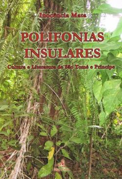 POLIFONIAS INSULARES CULTURA E LITERATURA DE SÃO TOMÉ E PRINCÍPE