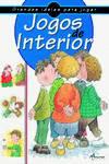 JOGOS DE INTERIOR (2º ED.)
