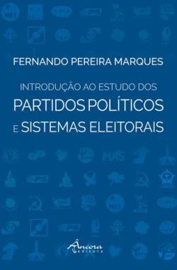 Introdução ao estudo dos partidos políticos e sistemas electorais