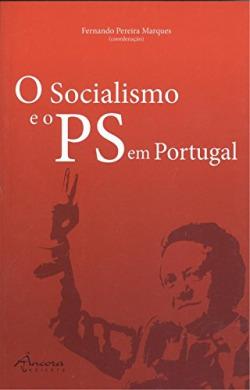 O socialismo e o PS em Portugal