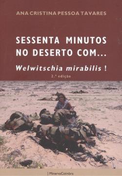 SESSENTA MINUTOS NO DESERTO COM... WELWITSCHIA MIRABILIS