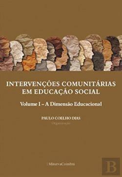 intervençÕes comunitarias educaçao social. vOLUME 1