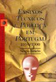 Ensinos Técnicos e Política em Portugal
