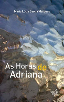 As Horas de Adriana