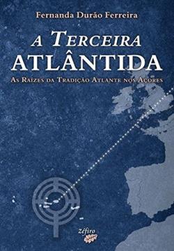 A TERCEIRA ATLÂNTIDA