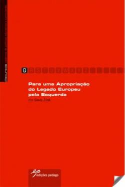 para uma apropiaçåo do legado europeu pela esquerda