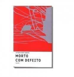 MORTO COM DEFEITO