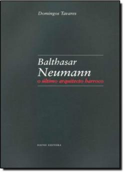 Balthasar Neumann: O último arquitecto barroco