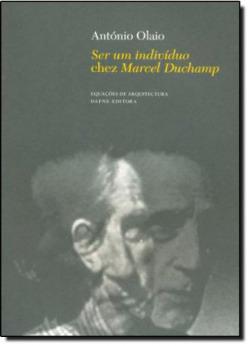 Ser um Individuo chez Marcel Duchamp