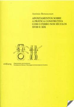 Apontamentos sobre práctica construtiva com o ferro nos séculos XVIII e XIX