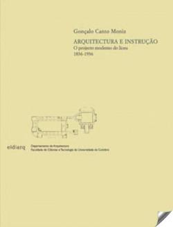 Arquitectura e instruçao: projecto moderno do liceu