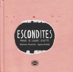 ESCONDITES MANUAL DE LUGARES SECRETOS