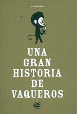 UNA GRAN HISTORIA DE VAQUEROS
