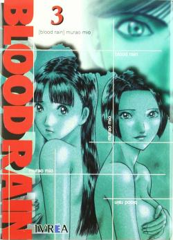 Blood Rain, 3