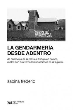 GENDARMERIA DESDE ADENTRO