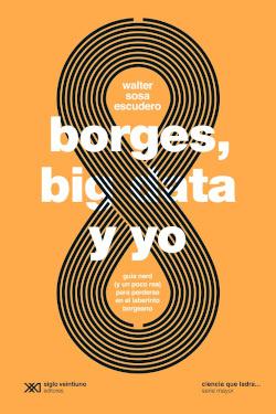 BORGES, BIG DATA Y YO