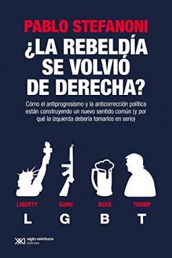 REBELDÍA SE VOLVIÓ DERECHA?, LA