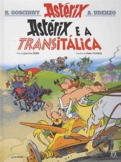 ASTÉRIX 37: ASTÉRIX E A TRANSITÁLICA