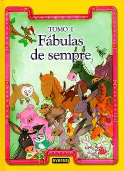 I.FÁBULAS DE SEMPRE