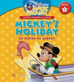 MICKEY'S HOLIDAY/AS FÉRIAS DE MICKEY: NÍVEL 1