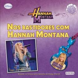 HANNAH MONTANA: NOS BASTIDORES COM HANNAH MONTANA