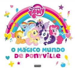 MY LITTLE PONY: O MÁGICO MUNDO DE PONYVILLE