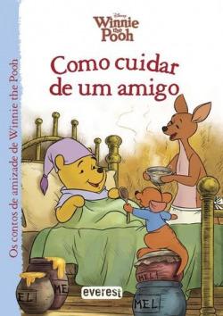 WINNIE THE POOH: COMO CUIDAR DE UM AMIGO