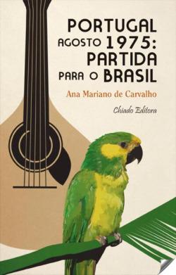 Portugal agosto 1975:partida para o brasil