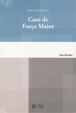 CASO DE FORÇA MAIOR
