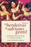 AS HERDEIRAS DE ADRIANO GENTIL