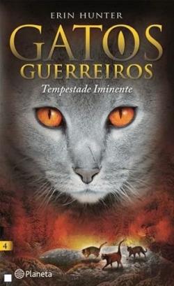 Tempestade Iminente – Gatos Guerreiros 4