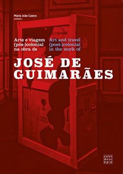 Arte e viagem (pós-)colonial na obra de José de Guimarães