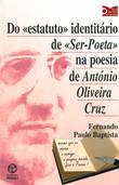 Do estatutoIdentitário de Ser-Poetana Poesia A.O.