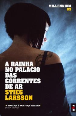BIS - A RAINHA NO PALÁCIO DAS CORRENTES DE AR
