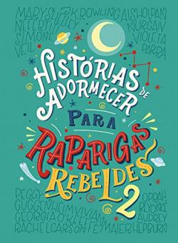 HISTORIA DE ADORMECER RAPARIGAS REBELDES 2