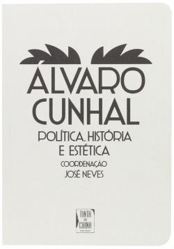 Álvaro Cunhal - História, Arte e Política