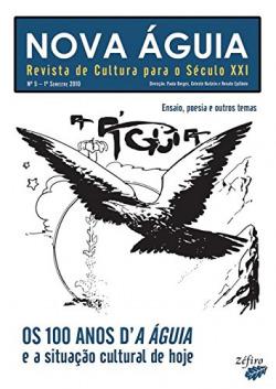 NOVA ÁGUIA Nº 5 - 1º SEM. 2010 - OS 100 ANOS DÆA ÁGUIA