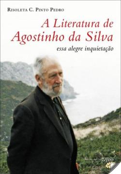 A literatura de Agostinho da Silva