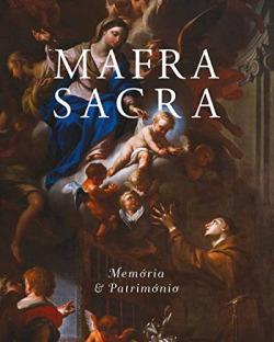 Mafra Sacra: memória e patrimonio