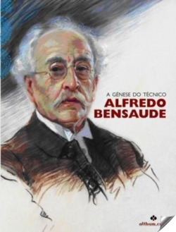 A génese do Técnico - Alfredo Bensaude